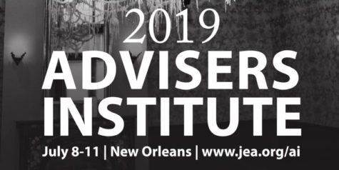 JEA Advisers Institute – July 8-11, New Orleans