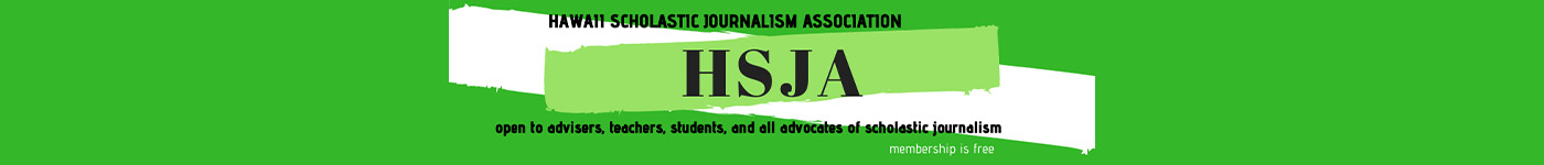 Working for Hawaii's journalism students and advisers